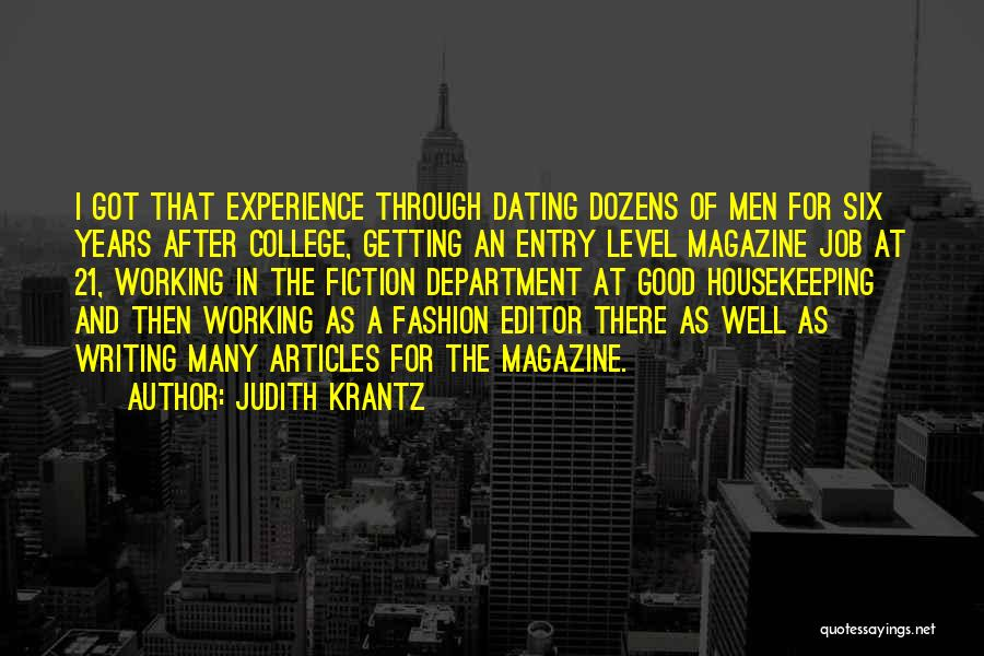 A Good Experience Quotes By Judith Krantz