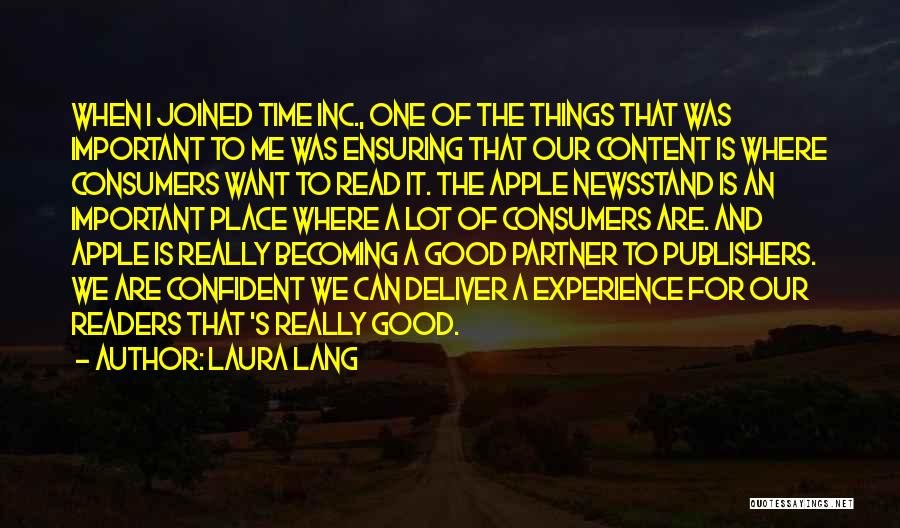 A Good Experience Quotes By Laura Lang