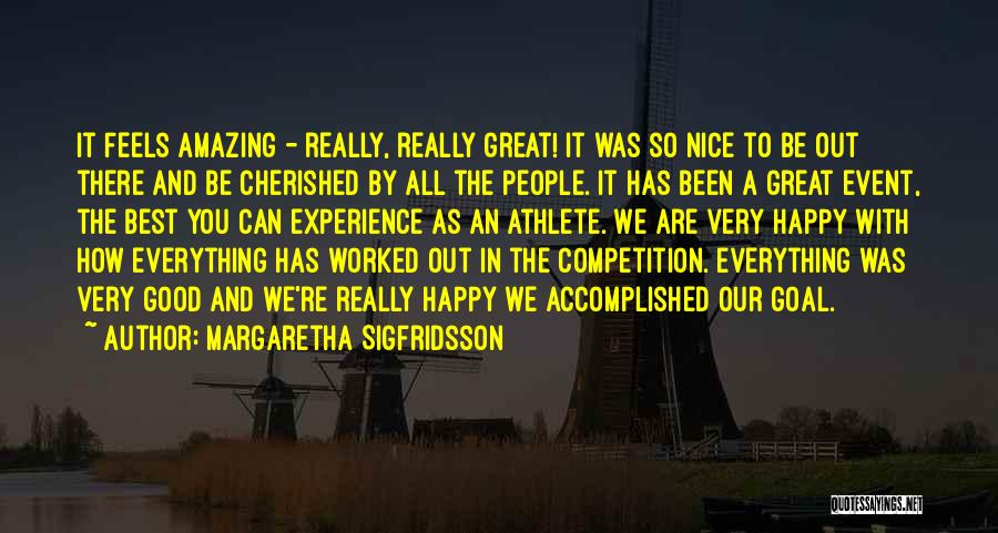 A Good Experience Quotes By Margaretha Sigfridsson