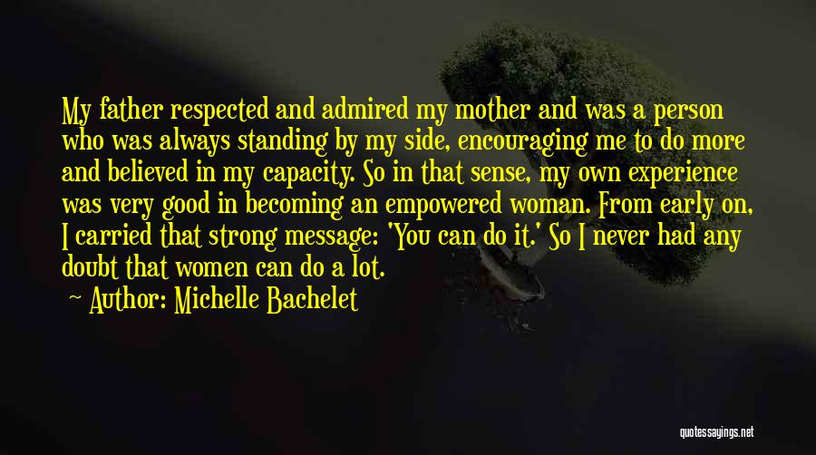 A Good Experience Quotes By Michelle Bachelet