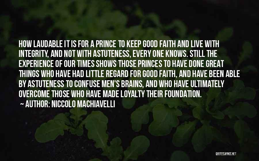 A Good Experience Quotes By Niccolo Machiavelli