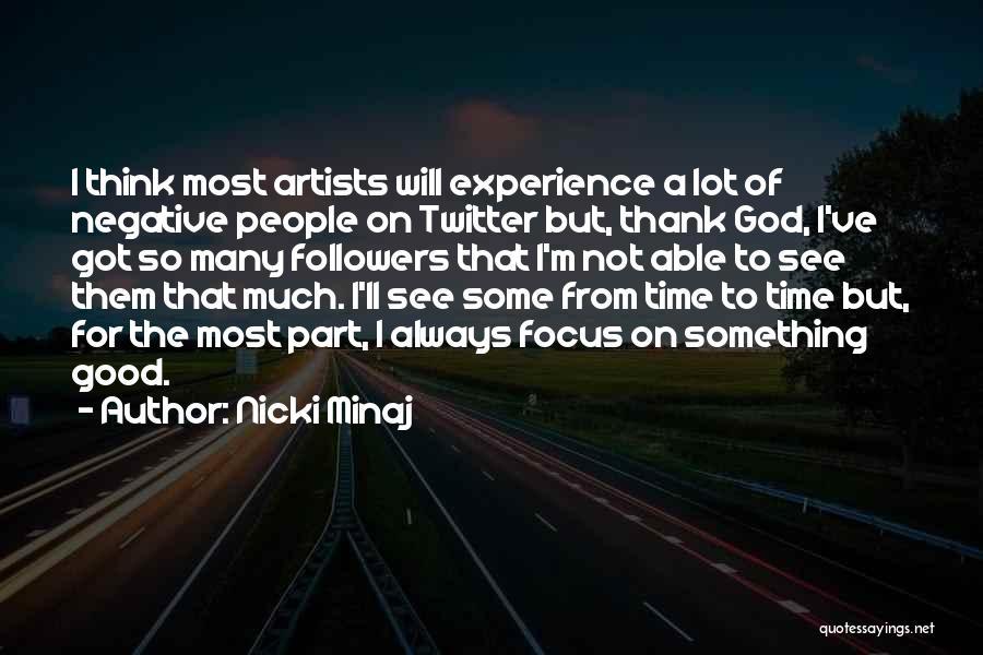 A Good Experience Quotes By Nicki Minaj
