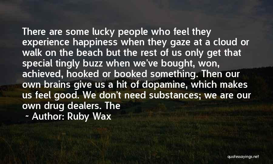 A Good Experience Quotes By Ruby Wax