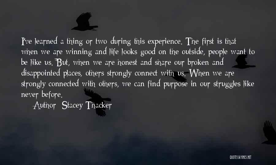 A Good Experience Quotes By Stacey Thacker