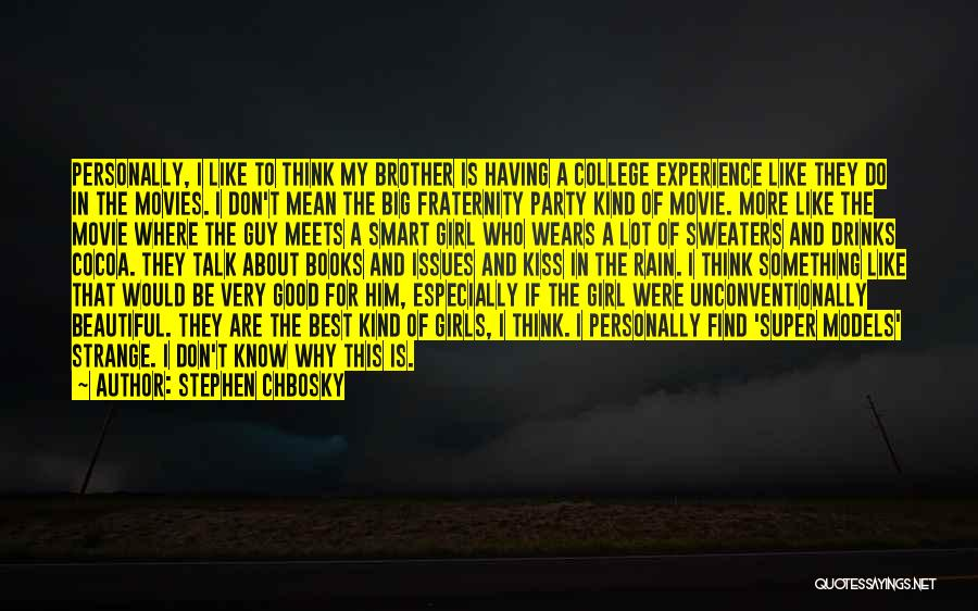 A Good Experience Quotes By Stephen Chbosky