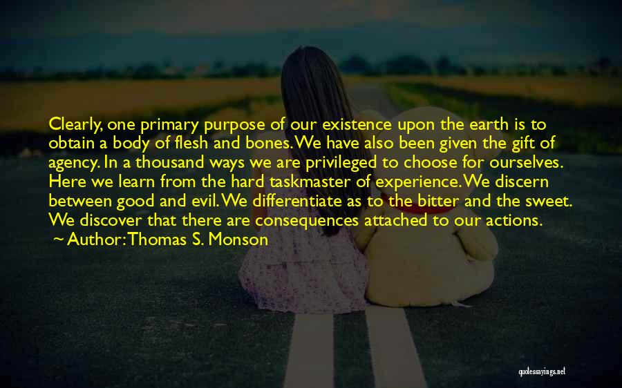 A Good Experience Quotes By Thomas S. Monson