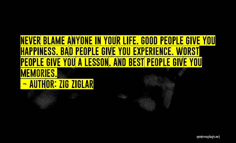 A Good Experience Quotes By Zig Ziglar