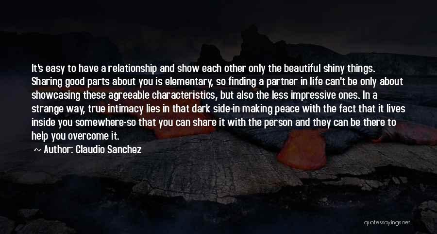 A Good Life Partner Quotes By Claudio Sanchez