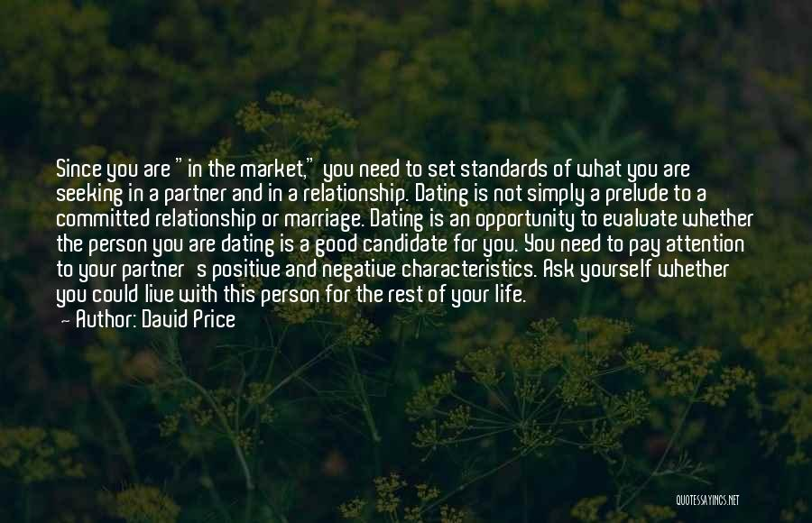 A Good Life Partner Quotes By David Price