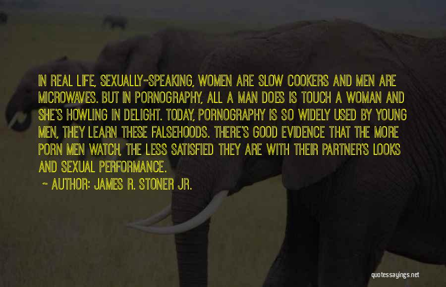 A Good Life Partner Quotes By James R. Stoner Jr.