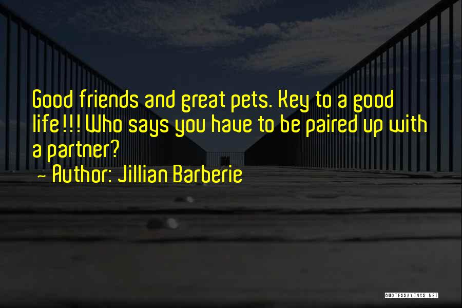 A Good Life Partner Quotes By Jillian Barberie
