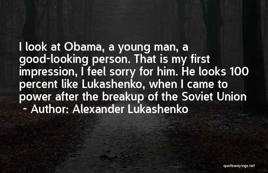 A Good Man Is Quotes By Alexander Lukashenko