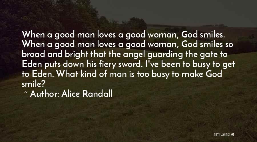 A Good Man Is Quotes By Alice Randall
