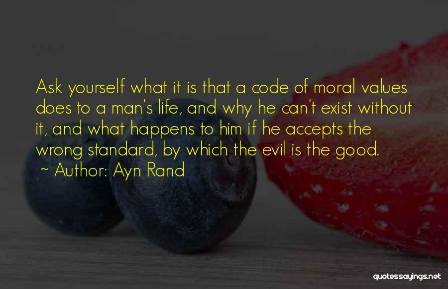 A Good Man Is Quotes By Ayn Rand