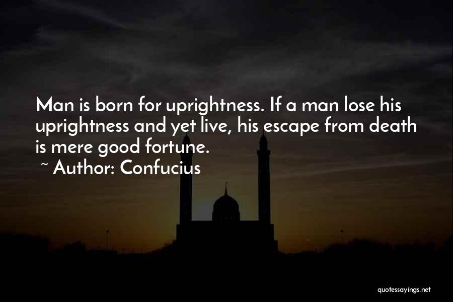A Good Man Is Quotes By Confucius
