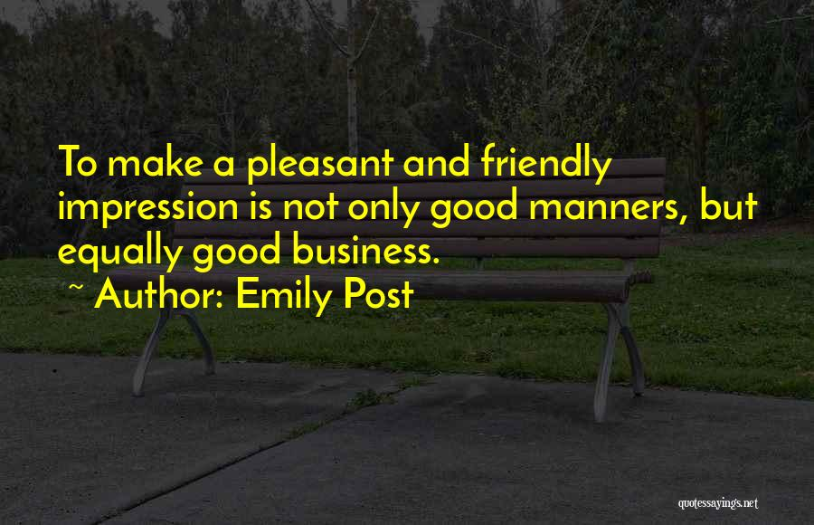 A Good Man Is Quotes By Emily Post