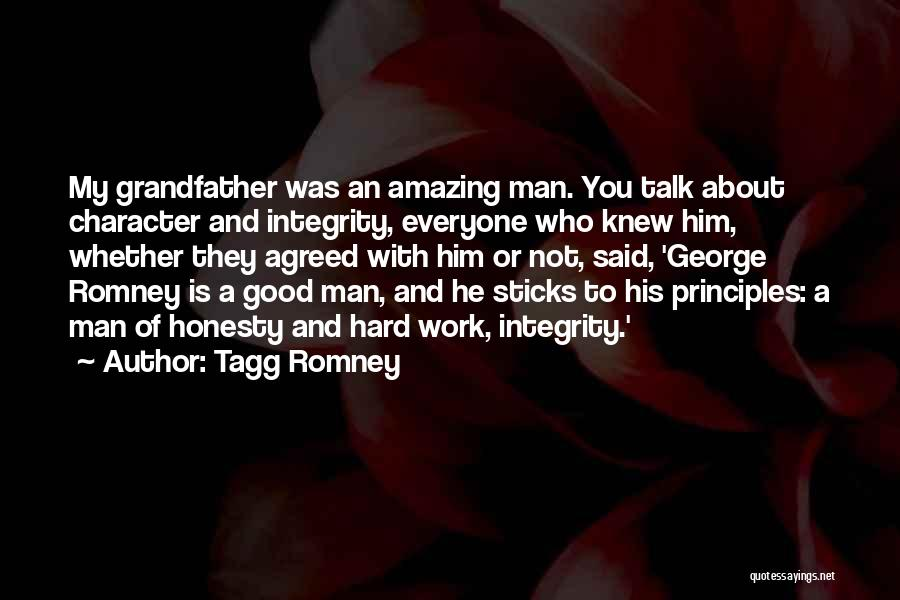 A Good Man Is Quotes By Tagg Romney
