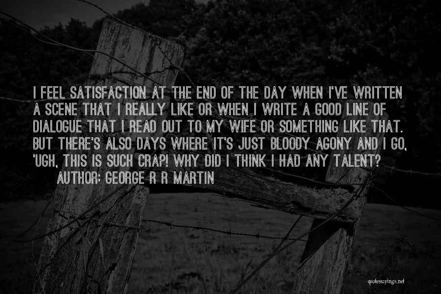 A Good Wife Is Quotes By George R R Martin