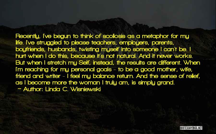 A Good Wife Is Quotes By Linda C. Wisniewski