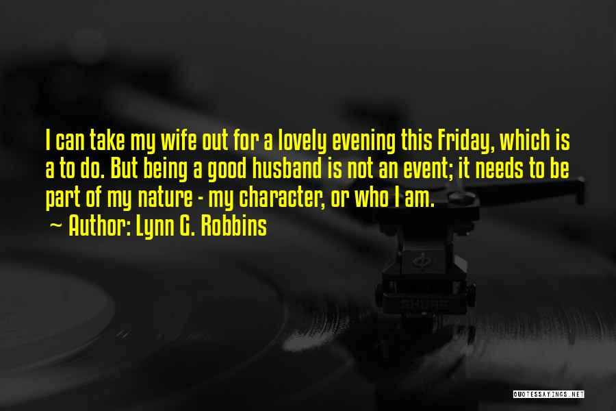 A Good Wife Is Quotes By Lynn G. Robbins