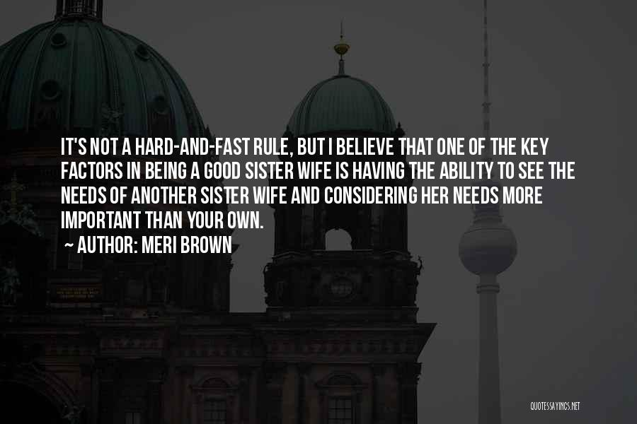 A Good Wife Is Quotes By Meri Brown