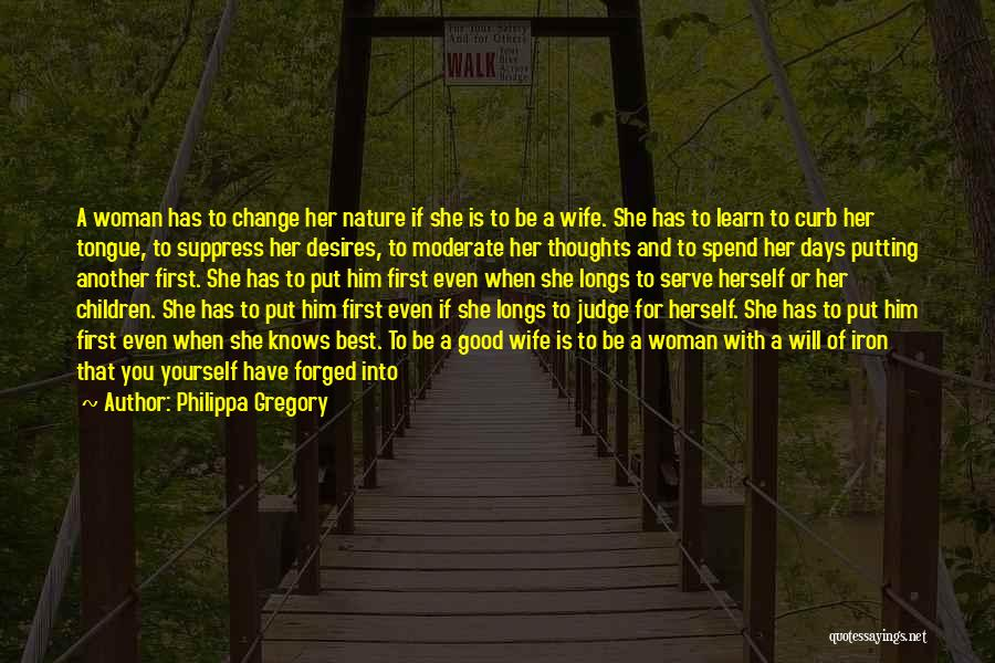 A Good Wife Is Quotes By Philippa Gregory