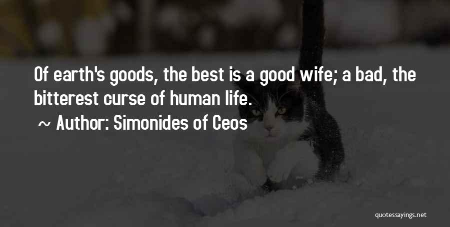 A Good Wife Is Quotes By Simonides Of Ceos