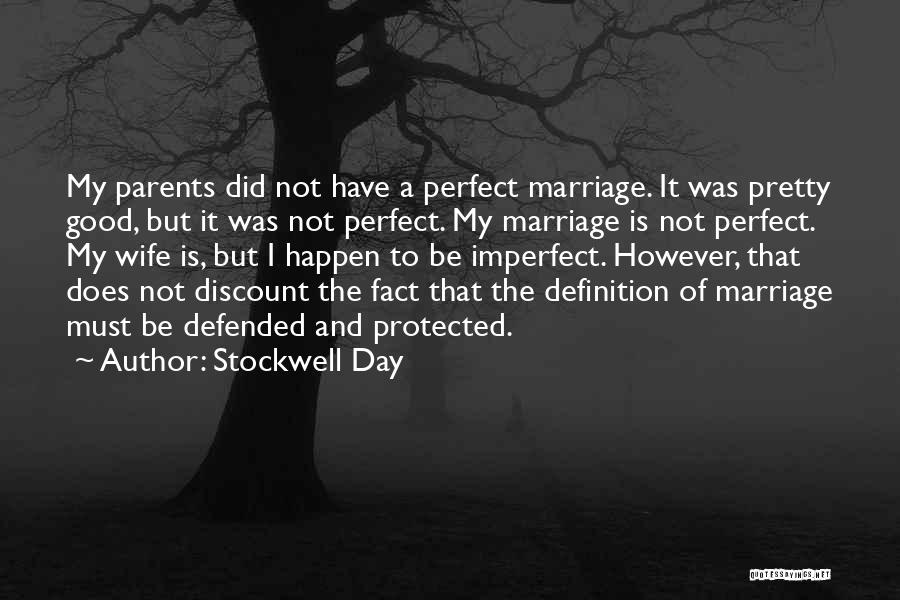 A Good Wife Is Quotes By Stockwell Day