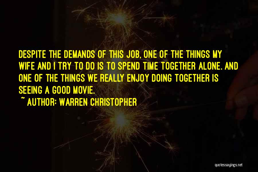A Good Wife Is Quotes By Warren Christopher