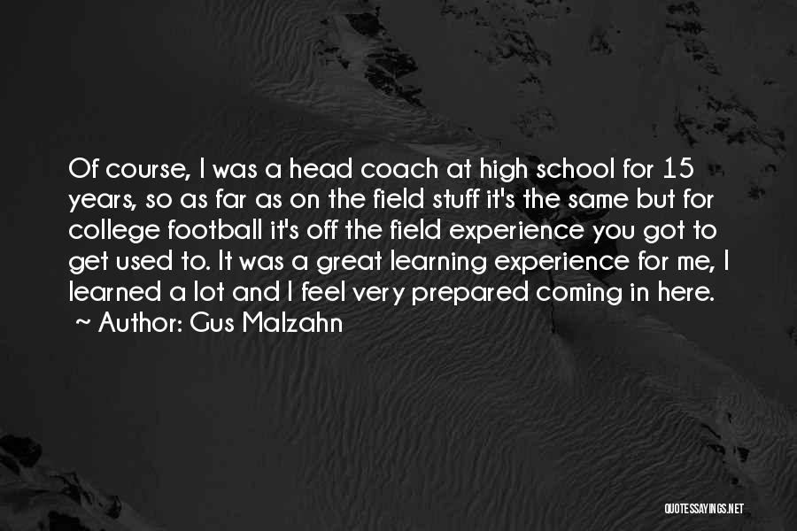 A Great Football Coach Quotes By Gus Malzahn