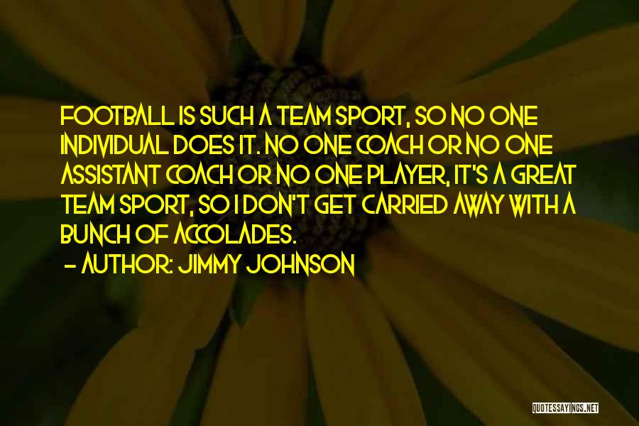 A Great Football Coach Quotes By Jimmy Johnson