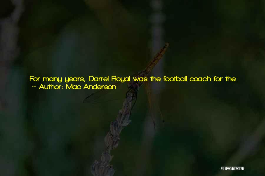 A Great Football Coach Quotes By Mac Anderson