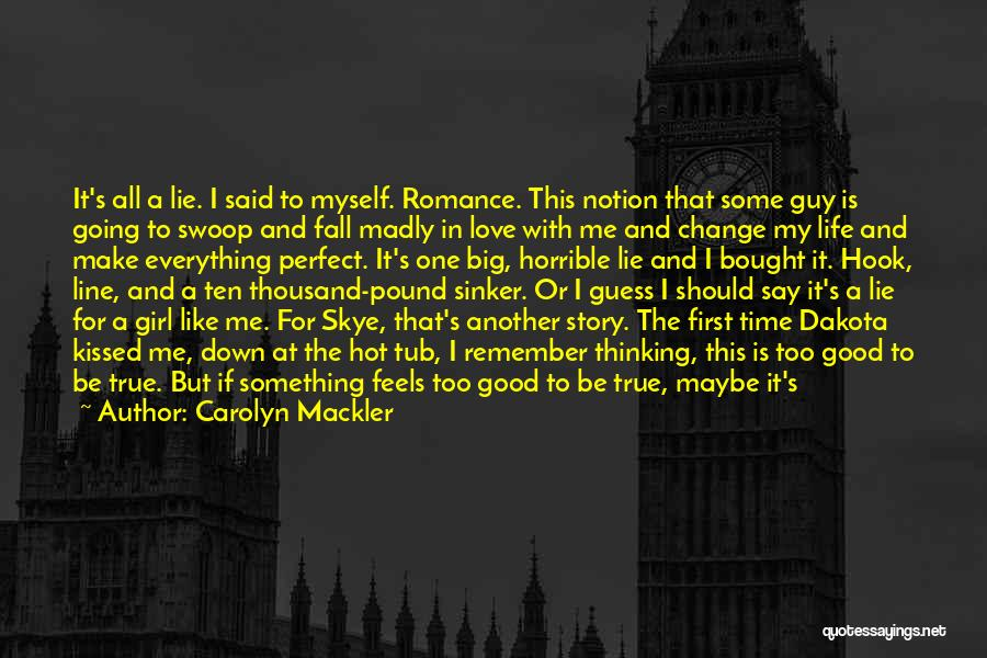 A Guy And A Girl Quotes By Carolyn Mackler