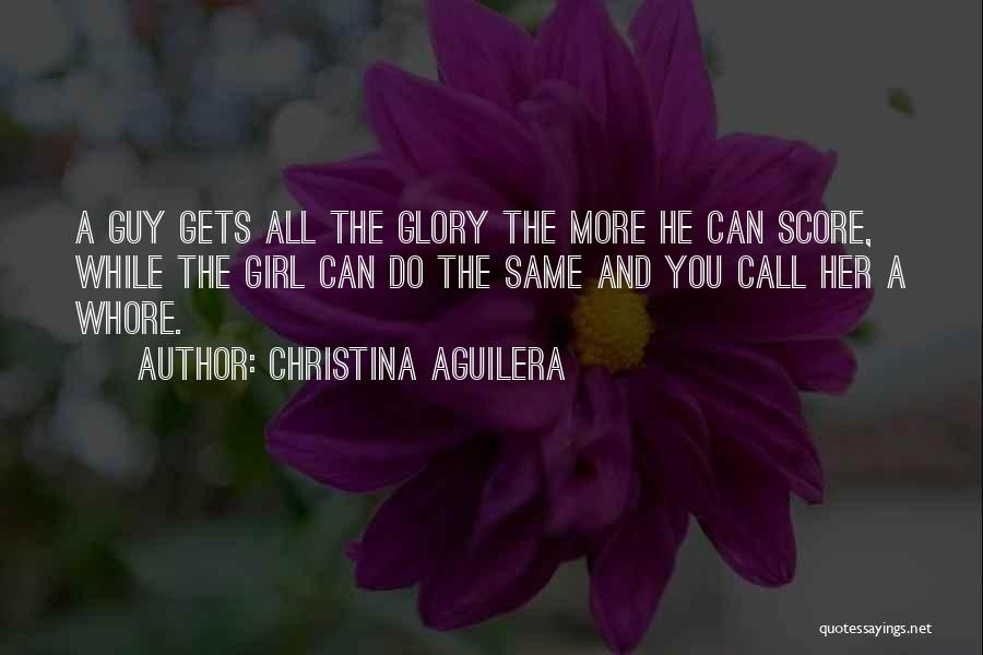 A Guy And A Girl Quotes By Christina Aguilera