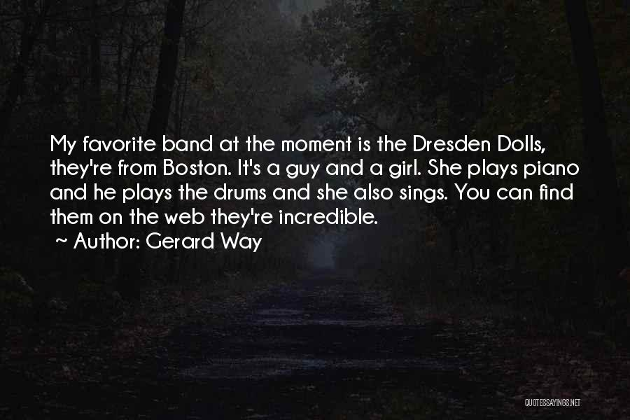 A Guy And A Girl Quotes By Gerard Way