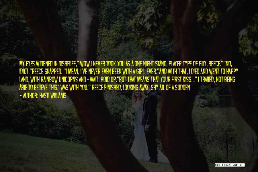 A Guy And A Girl Quotes By Hasti Williams