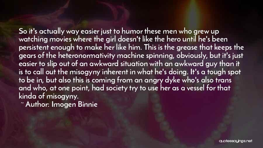 A Guy And A Girl Quotes By Imogen Binnie