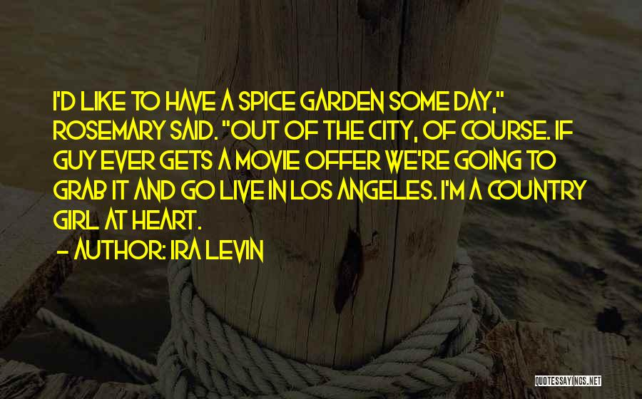 A Guy And A Girl Quotes By Ira Levin