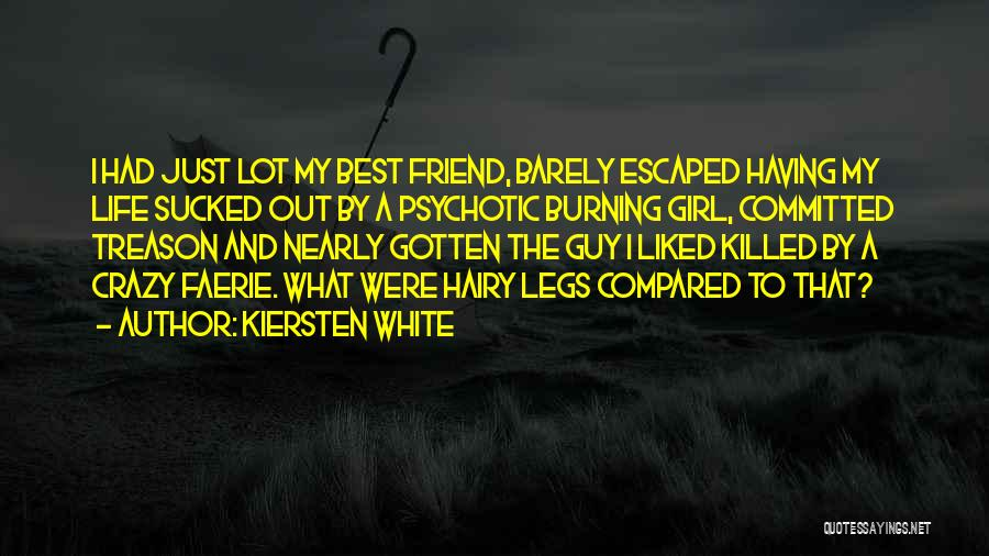 A Guy And A Girl Quotes By Kiersten White