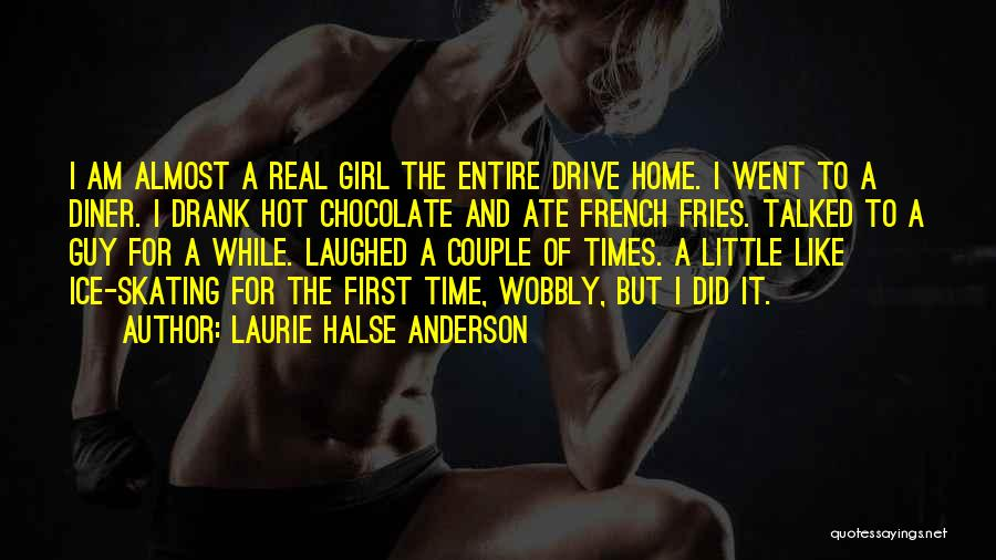 A Guy And A Girl Quotes By Laurie Halse Anderson