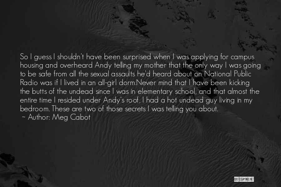 A Guy And A Girl Quotes By Meg Cabot