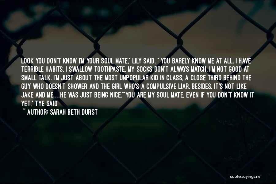 A Guy And A Girl Quotes By Sarah Beth Durst