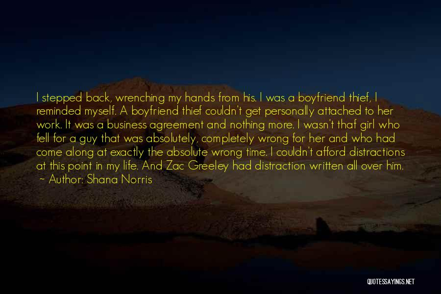 A Guy And A Girl Quotes By Shana Norris