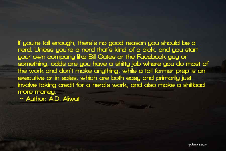 A Guy You Like Quotes By A.D. Aliwat