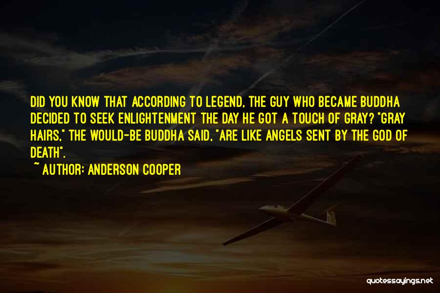 A Guy You Like Quotes By Anderson Cooper