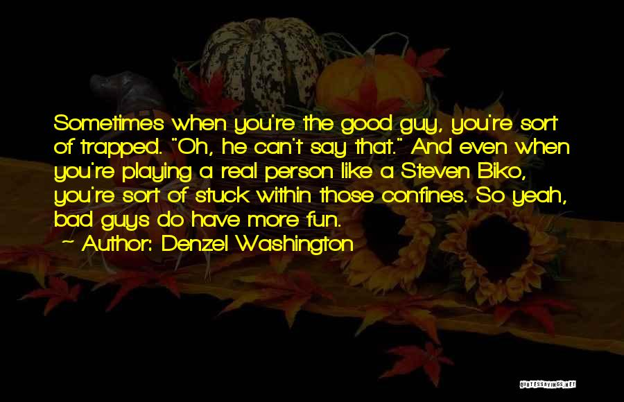 A Guy You Like Quotes By Denzel Washington