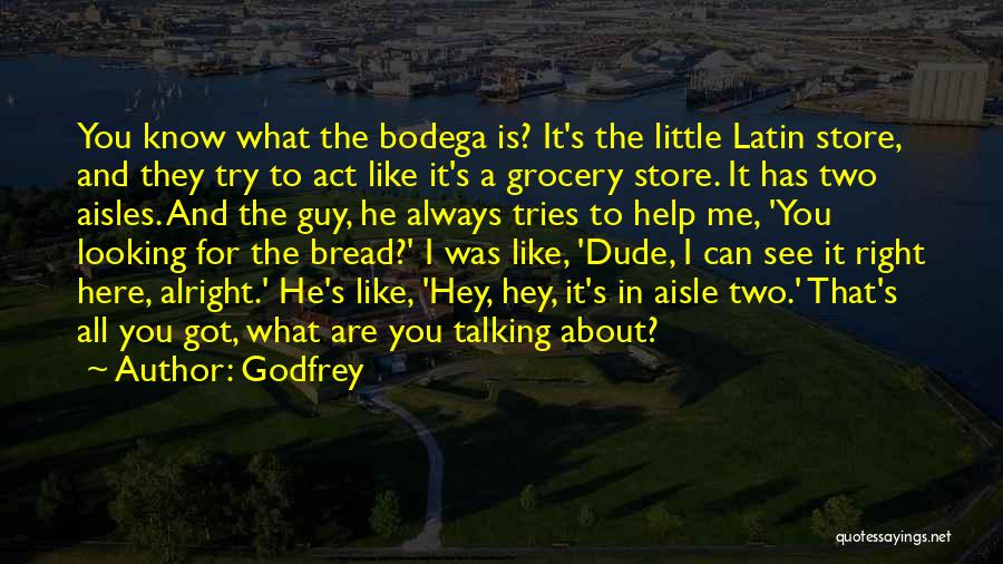 A Guy You Like Quotes By Godfrey
