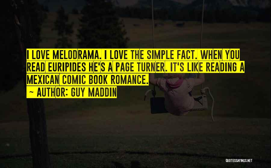 A Guy You Like Quotes By Guy Maddin