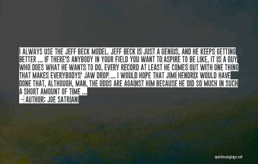 A Guy You Like Quotes By Joe Satriani