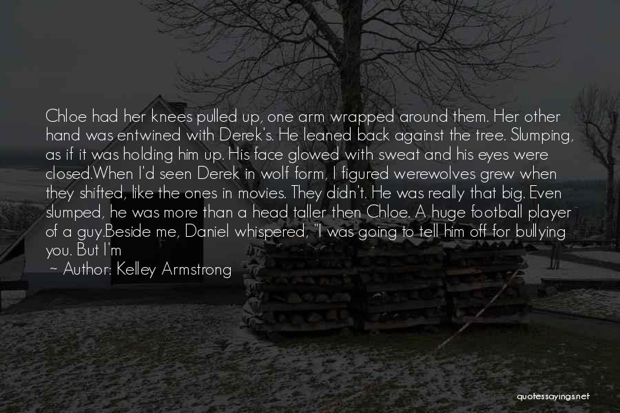A Guy You Like Quotes By Kelley Armstrong